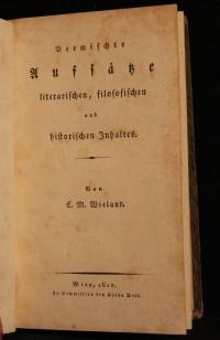 Sämtliche Werke. - C. M. Wielands sämmtliche Werke. Bd 24: Vermischte Aufsätze, literarischen, filosofischen und historischen Inhalts.