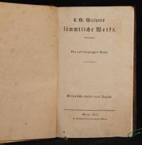 Sämtliche Werke. - C. M. Wielands sämmtliche Werke. Bd 31: Gespräche unter vier Augen