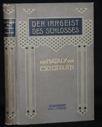 Der Irrgeist des Schlosses : Roman / von Nataly von Eschstruth. Mit Ill. von C. Münch