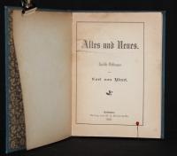 Altes und Neues : lyrische Dichtungen / von Carl von Want