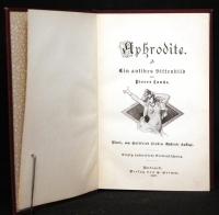 Aphrodite : ein antikes Sittenbild / von Pierre Louys. - Einzig autoris. Verdeutschung. 4., von Gottfried Sieben illustrierte Auflage