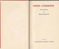 Commedia / Dante. Übertr. von Hans Deinhardt. [Aus d. Nachlaß hrsg. von Clemens Lugowski]