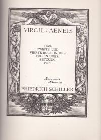 Aeneis / Virgil. Das zweite und vierte Buch in der freien Übersetzung von Friedrich Schiller. [Mit Holzschnitten von Peter Trumm]. - (Meisterwerke der Weltliteratur mit Original-Graphik. 12)