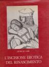 L'incisione erotica del Rinascimento / Giorgio Lise