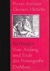 Stellungen : vom Anfang und Ende der Pornografie / Pietro Aretino. Thomas Hettche [Übers.]