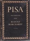 Pisa : e. Versuch / Rudolf Borchardt