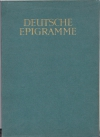 Deutsche Epigramme. / [Ausgew. von Hugo von Hofmannsthal. Titel von Anna Simons]
