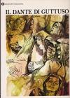 Il Dante di Guttoso / 56 tavole dantesche disegnate da Renato Guttuso. Pres. di Dino Formaggio