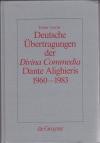 Deutsche Übertragungen der Divina Commedia Dante Alighieris 1960-1983 : Ida u. Walther von Wartburg, Benno Geiger, Christa Renate Köhler, Hans Werner Sokop  ; vergleichende Analyse. Inferno XXXII, Purgatorio VIII, Paradiso XXXIII
