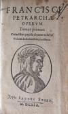 Operum / Franciscae Petrarchae operum. [Libri hoc tomo comprehensit: I. De Remediis Fortunae libri II. II. De Vita solitaria. III. De ocio Monachorum. IV. De Contempto Mundi]