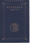 Francesco Petrarca : 1304-1374 ; Werk und Wirkung im Spiegel der Biblioteca Petrarchesca / Reiner Speck. Hrsg. von Reiner Speck u. Florian Neumann