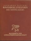 Die romanischen Literaturen des Mittelalters. - (Handbuch der Kunstwissenschaft / hrsg. von Oskar Walzel)