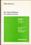"""Der """"Rasende Roland"""" des Ludovico Ariosto : Aufbau u. Weltbild / Dieter Kremers. - Zugl.: Heidelberg, Univ., Philos. Fak., Habil.-Schr. 1967"""