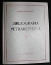 Bibliografia Petrarchesca / del Giuseppe Jacopo Ferrazzi. Ed. di soli 50 esemplari. - Reprint d. Ausg. Bassano 1877
