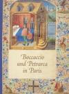 Boccaccio und Petrarca in Paris : der Boccace des Nicolas-Joseph Foucault, Paris 1460-1470 ... sowie Der Petrarca der Anne de Polignac... Paris 1500 / Eberhard König. - (Katalog / Heribert Tenschert ; 38  = Leuchtendes Mittelalter : N.F. 1)